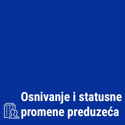 Osnivanje i statusne promene preduzeća